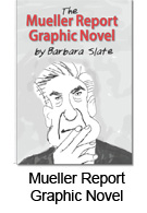 Mueller Report Graphic Novel by Barbara Slate