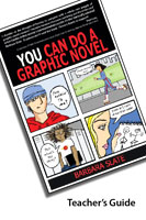 Teacher's Guide to You Can Do a Gaphic Novel